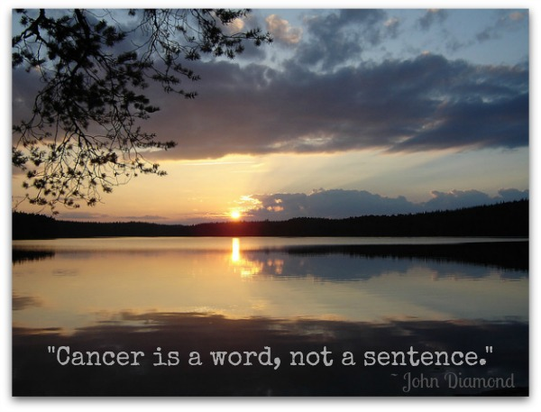 Cancer Quote - cancer is a word, not a sentence...