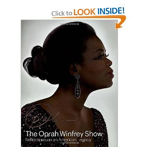 The Oprah Winfrey Show - Reflections on an American Legacy Hardcover
