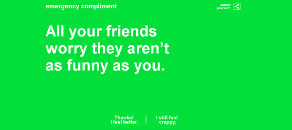 Your friends worry that they're not as funny as you