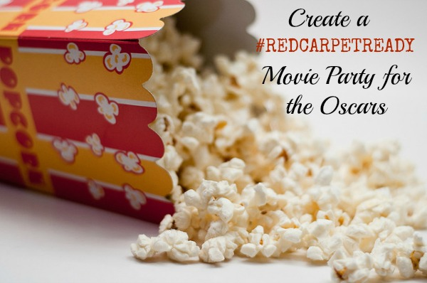 Create a #RedCarpetReady Movie Night Party for the Oscars