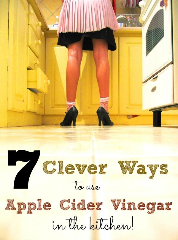 7 clever ways to use apple cider vinegar