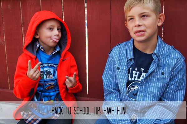 Back to school tip Have fun