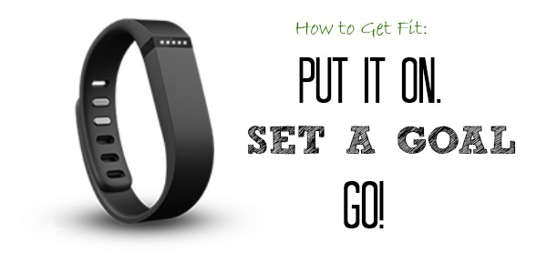 How to get fit with the FitBit Flex: Put it on. Set a goal. Go!