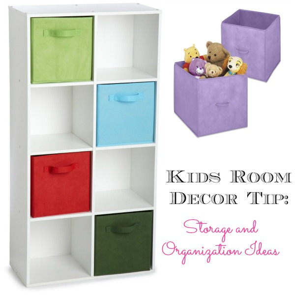 Kids Room Decor Tips: Storage and Organization Tips