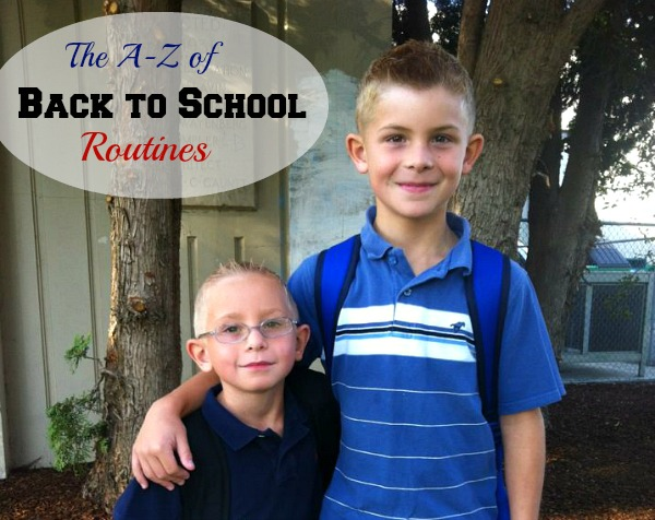 Back to School Routines – Tips from A-Z