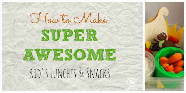 How to make super cool kid's lunches