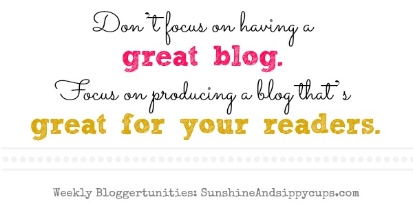 Blogging Tips, Resources, and Opportunities: Weekly List