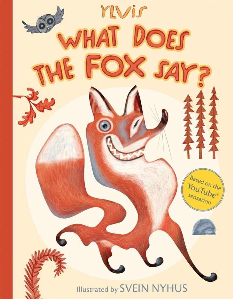 What does the fox say children's book