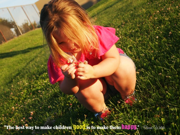 Making kids happy quote