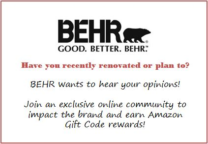 BEHR - new online community for DIY types, share opinions, get rewards!