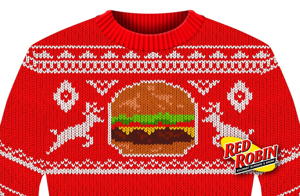 "To warm up for the holidays, Red Robin is hosting the ""World's Largest Ugly Sweater Party,"" all day long on Wednesday, December 10! Any guest who visits Red Robin decked out in their most fabulously festive ""ugly holiday sweater"" will receive a FREE appetizer with purchase."