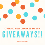 Over 60 New Giveaways to Enter to WIN!!!