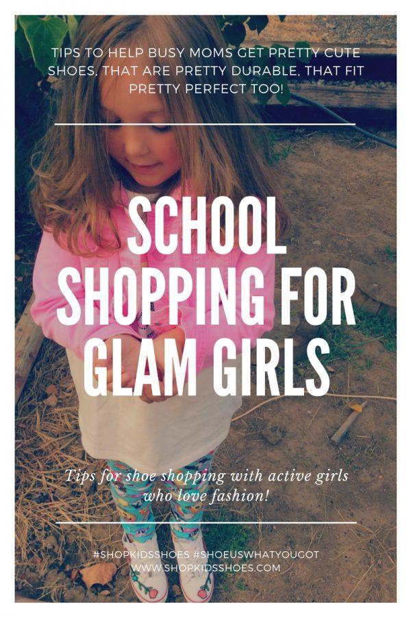 School Shopping for Glam Girls