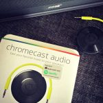 7 Reasons Why You Need the Chromecast Audio Right Now!